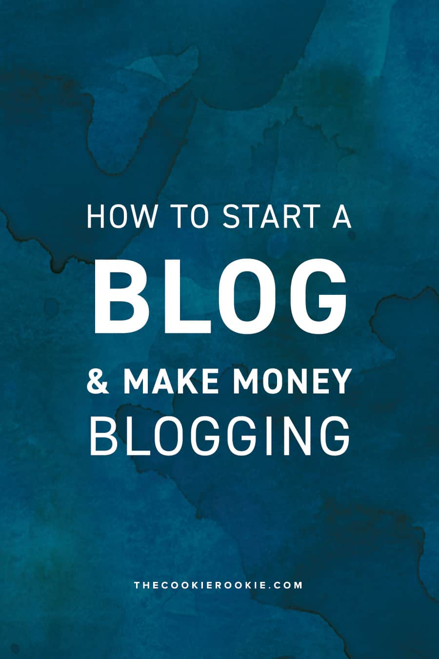 How to start a blog and make money blogging the for How to build a blog
