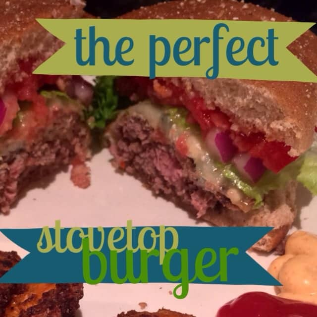 perfect stovetop burger