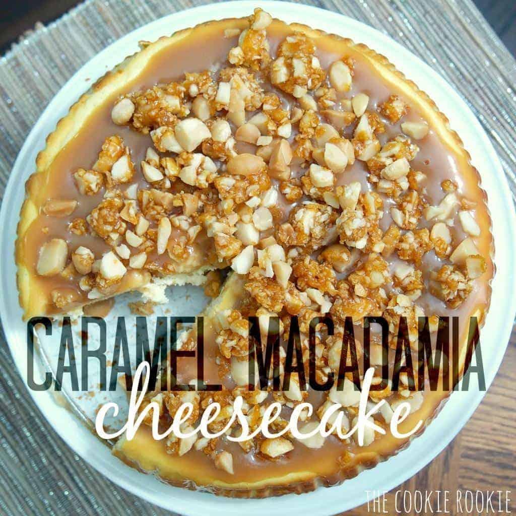 caramel macadamia cheesecake. shockingly easy DECADENT dessert. this is my new favorite.