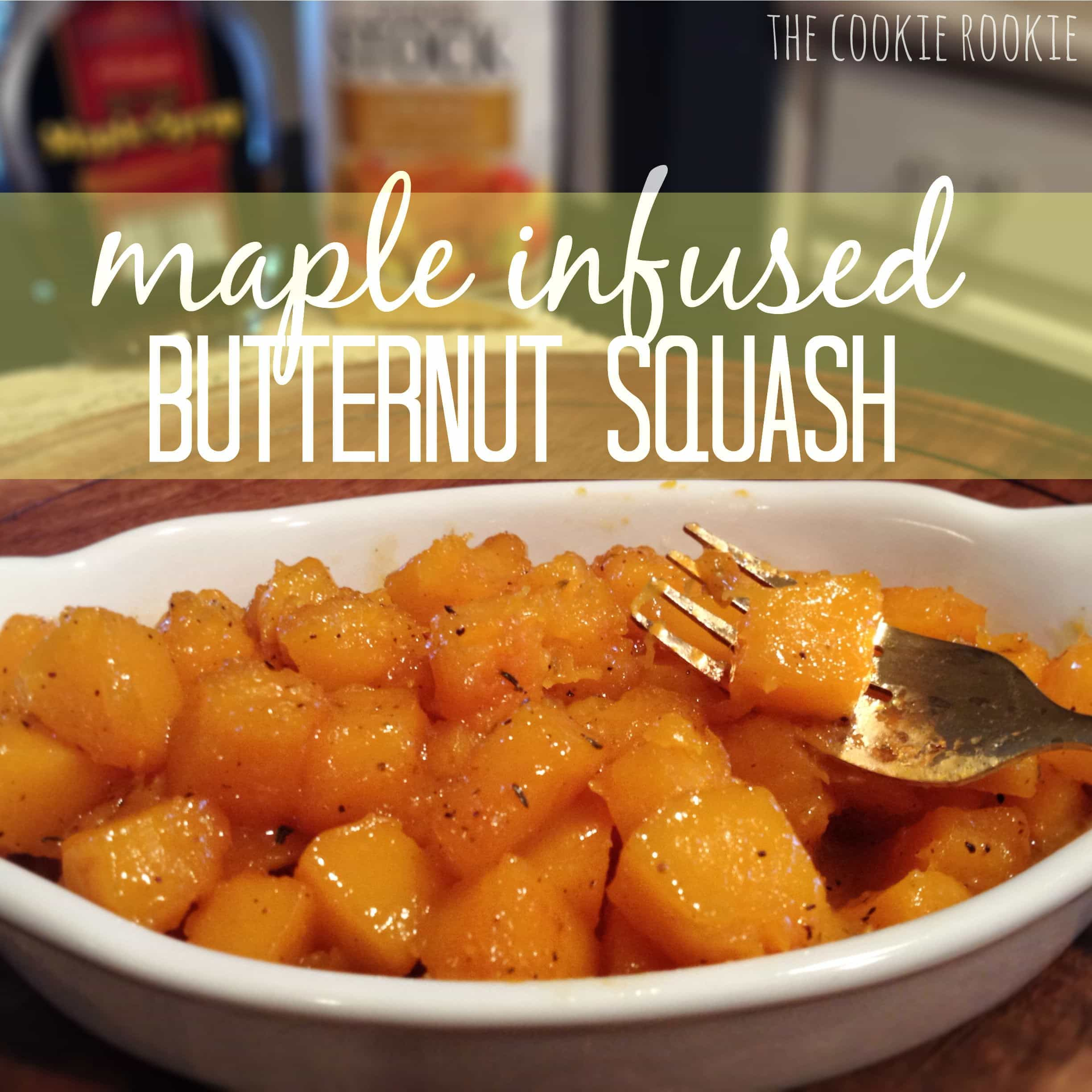 The Cookie Rookie: Maple Infused Butternut Squash