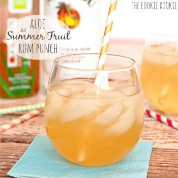 Aloe & Summer Fruit Rum Punch made with Alo drink! SO good and fresh! - The Cookie Rookie