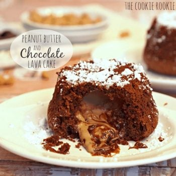 EASY Chocolate Peanut Butter Lava Cake. BEST DESSERT EVER. - The Cookie Rookie