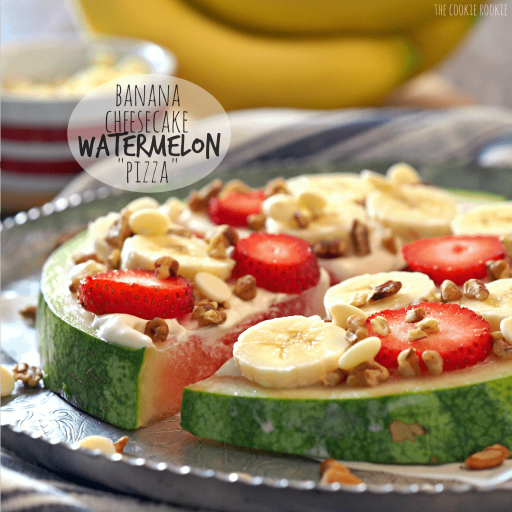 "Banana Cheesecake Watermelon ""Pizza""! So creative and cute. Perfect sweet treat to make with kids - The Cookie Rookie"