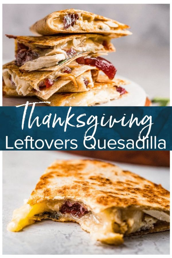 This Thanksgiving Leftovers Quesadilla is the answer to your leftover problem. We all need some turkey leftover ideas to use up the extra food from the big feast, and this Turkey, Cranberry, Sage Quesadilla is the solution. Skip the sandwich and use this Thanksgiving leftover recipe instead!