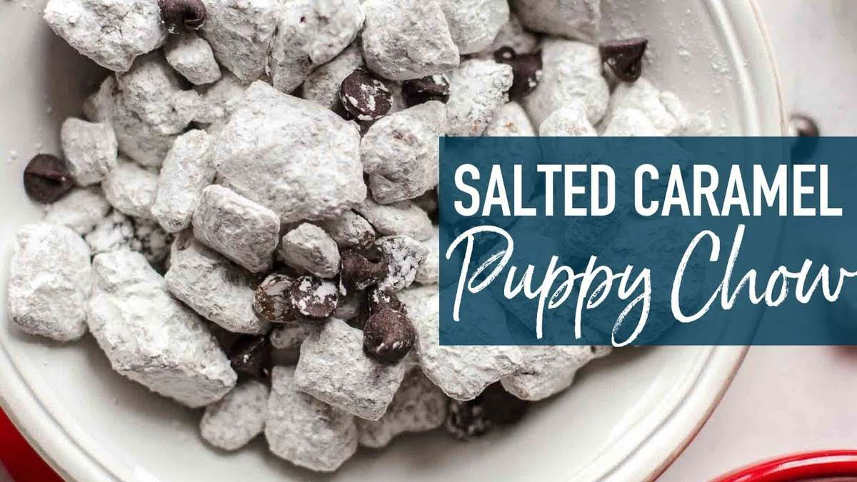 Salted Caramel Puppy Chow Snack Mix The Cookie Rookie
