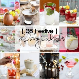 35 Festive Holiday Cocktails!