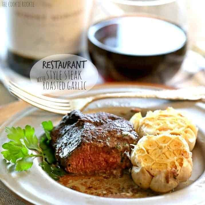Restaurant Style Steak with Cilantro Butter and Roasted Garlic. Perfect for Valentine's Day! | The Cookie Rookie
