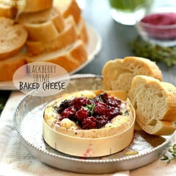 Blackberry Thyme Baked Cheese! Make with Camembert and Brie, made with roasted blackberries. A beautiful and delicious appetizer or wine pairing! | The Cookie Rookie