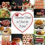 14 Valentine's Day Foods to Feed The Mood :)
