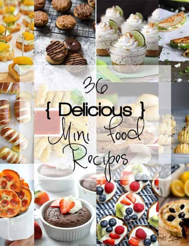 36 Delicious Mini Food Recipes