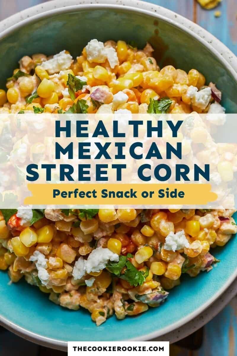 healthy mexican street corn pinterest