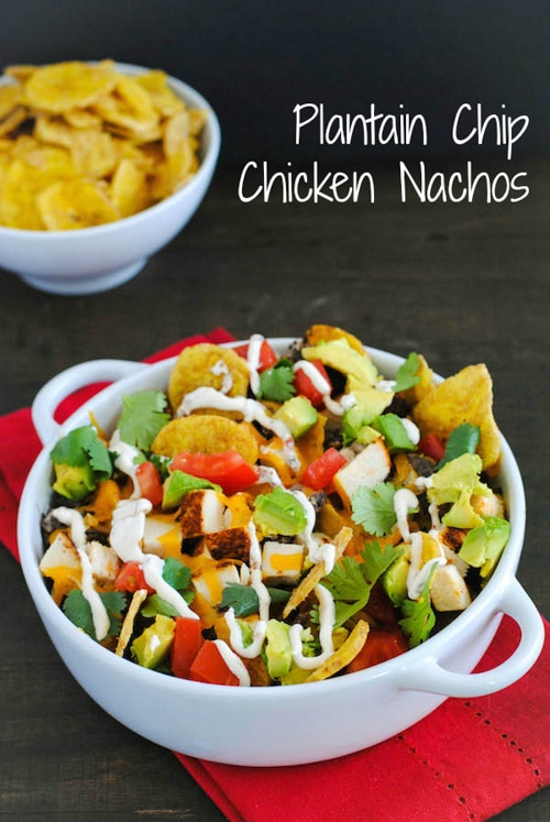Plantain Chip Chicken Nachos | Foxes Love Lemons