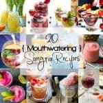 10 Mouthwatering Sangria Recipes!
