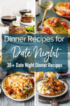 Dinner Recipes for Date Night: 30+ Date Night Dinner Recipes