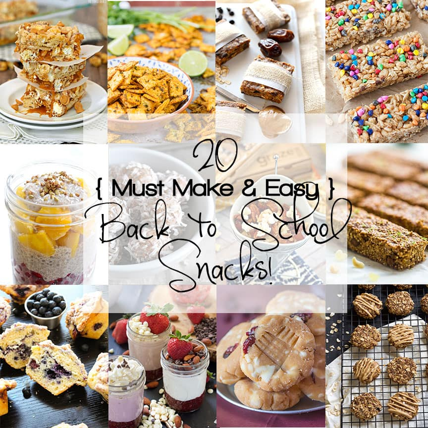 20, must make, easy back to school snacks that you will want to keep making all year long!