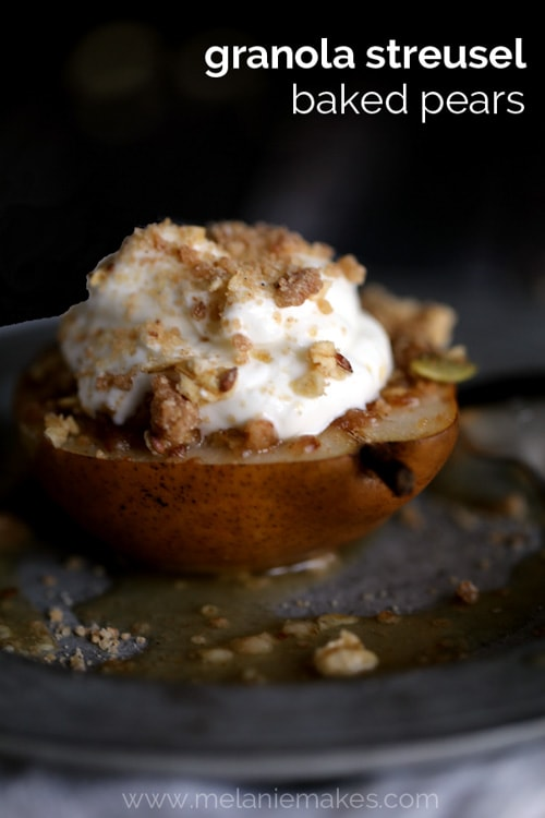 Granola Streusel Baked Pears | Melanie Makes