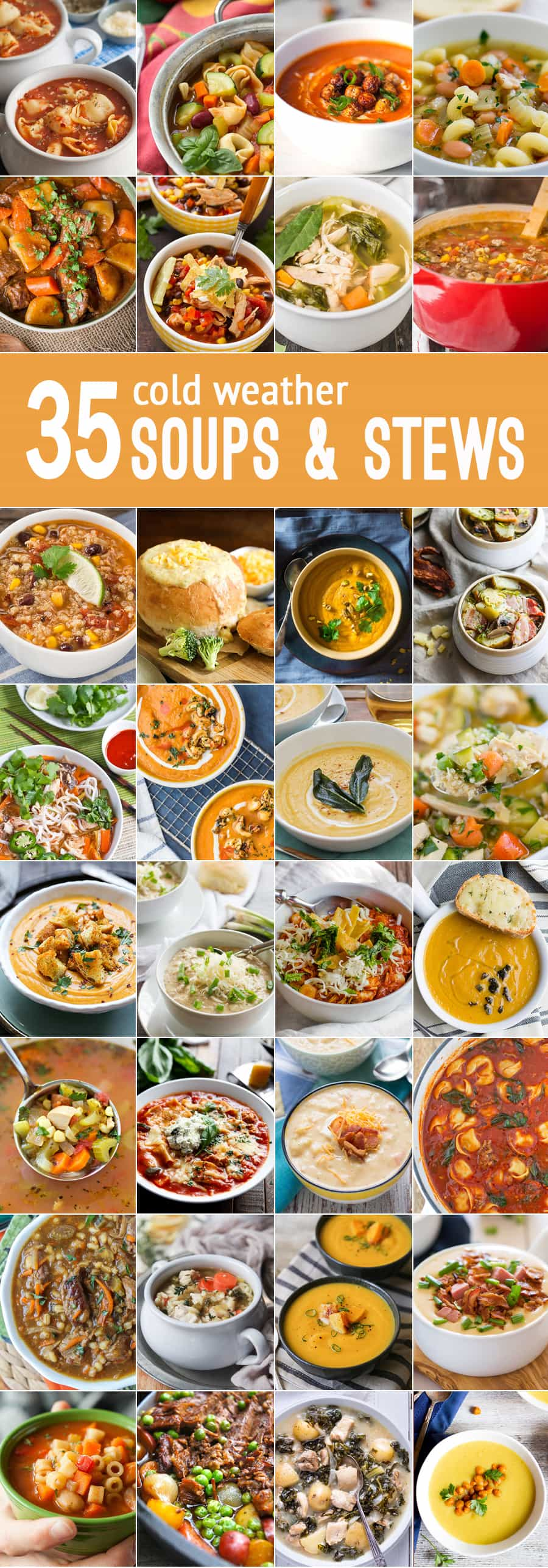 35 Soups and Stews for cold weather! Healthy soup recipes, comfort food soup recipes, and everything in between! BEST SOUP RECIPES on the internet all in one place!