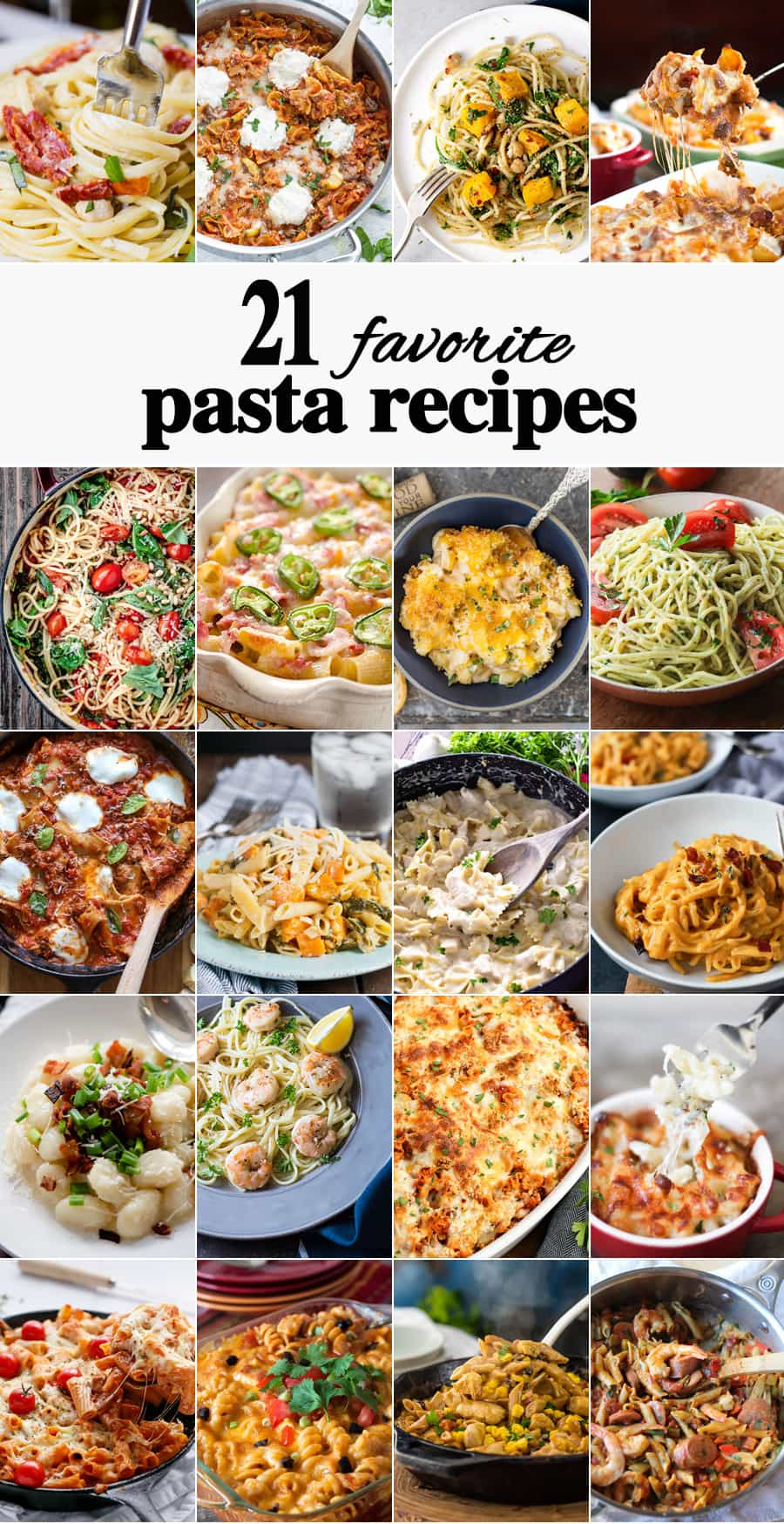 21 Favorite Pasta Recipes