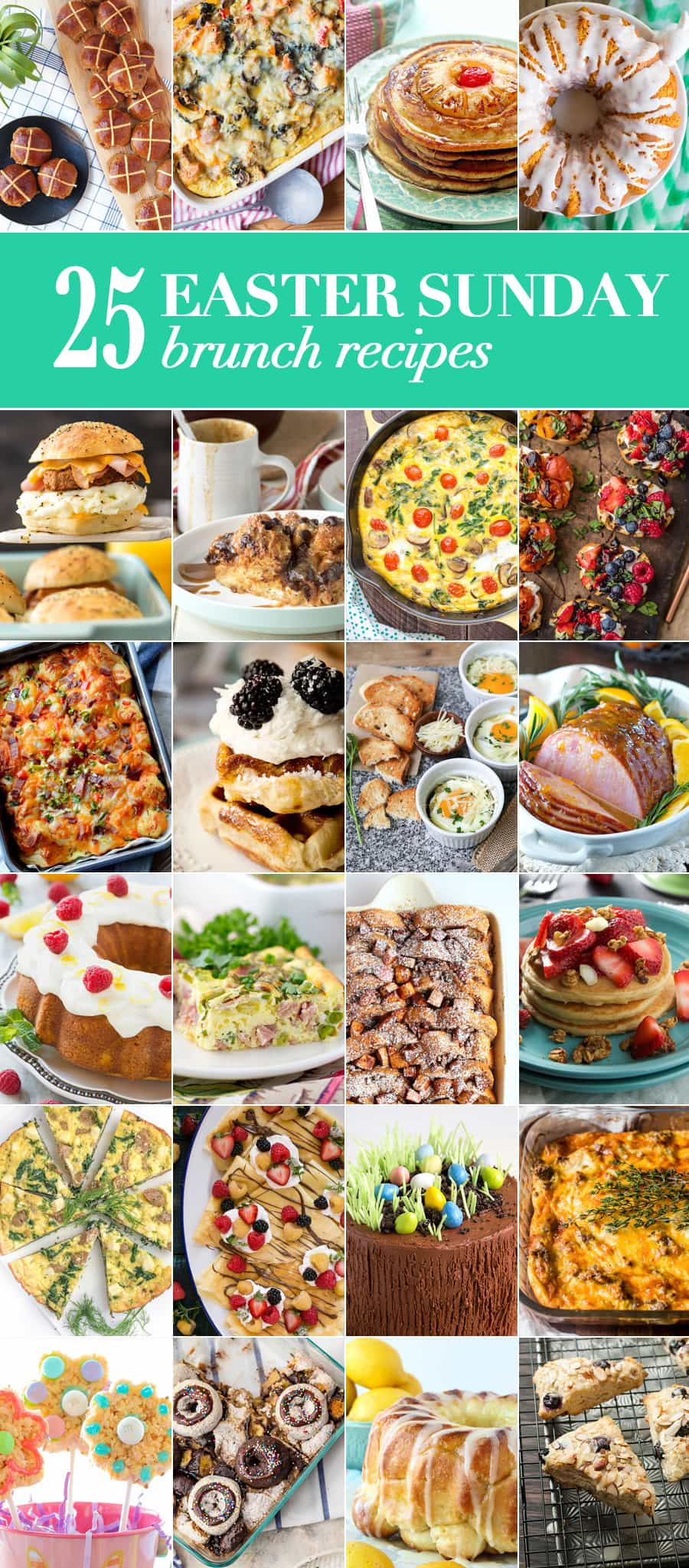 25 Easter Sunday Brunch Recipes to please the entire family! So many great and comforting Easter recipes from sweet to savory and everything in between!