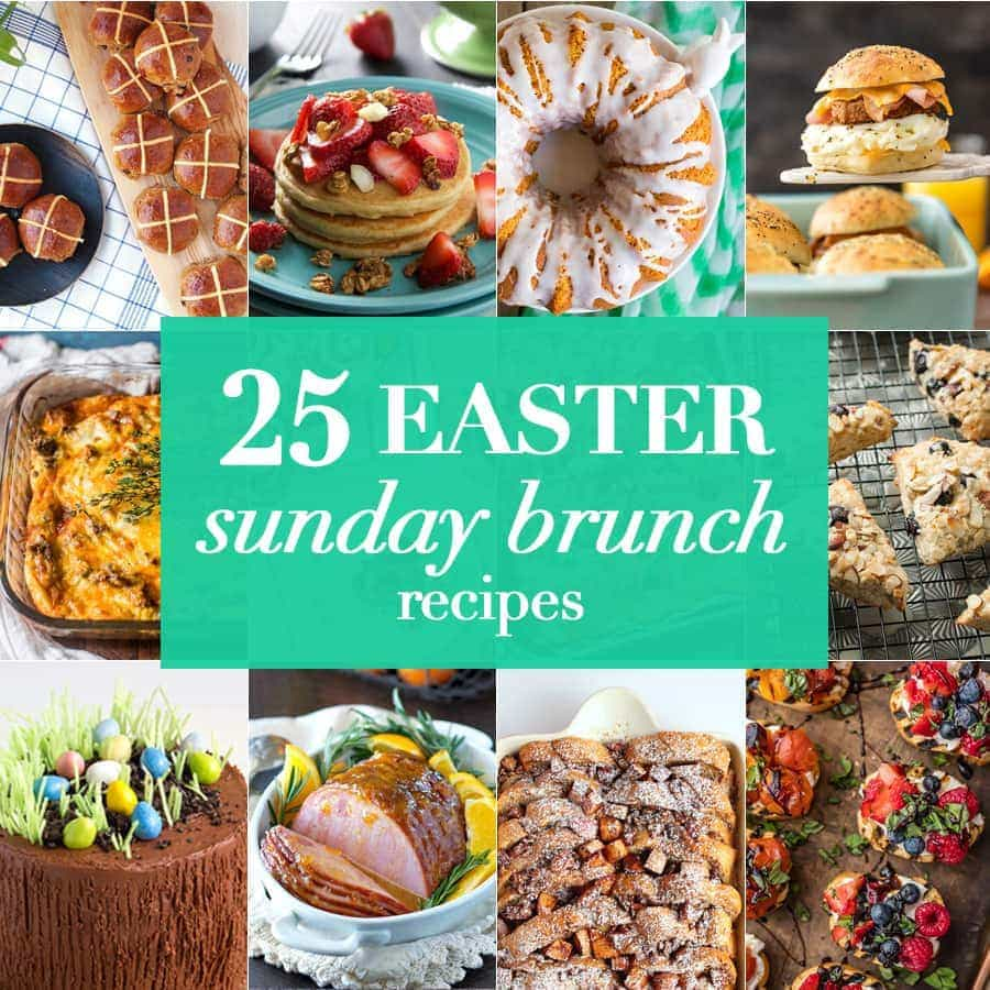 These 25 Easter Sunday brunch recipes are perfect for entertaining or simply for enjoying for a weekend brunch any time.
