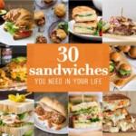 30 Sandwich Recipes