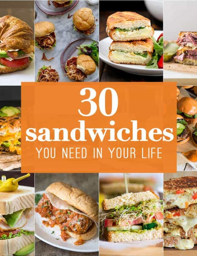 30 Sandwiches you need in your life