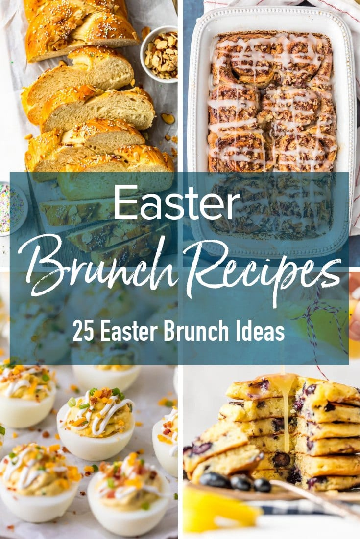photo collage of breakfast foods with text overlay: Easter Brunch Recipe; 25 Easter Brunch Ideas