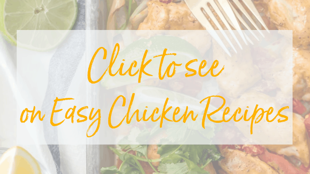 "Graphic saying ""Click to see on Easy Chicken Recipes"""