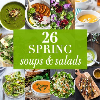 26 Spring Soups and Salads
