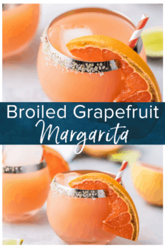 Broiled Grapefruit Margarita- Pinterest collage