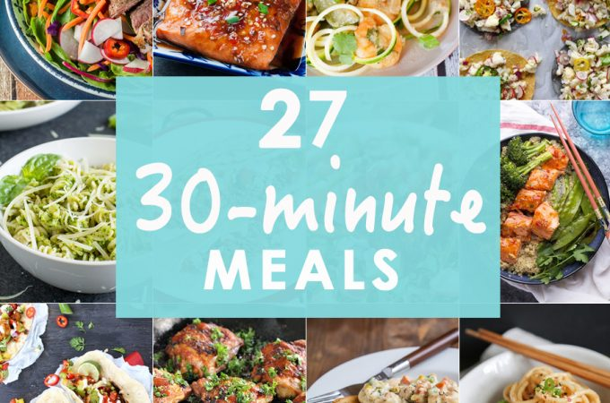 You can't ever have enough 30 MINUTE MEALS! This roundup with 27 30 Minute Meals is just what you need for easy and delicious dinner at home in no time!