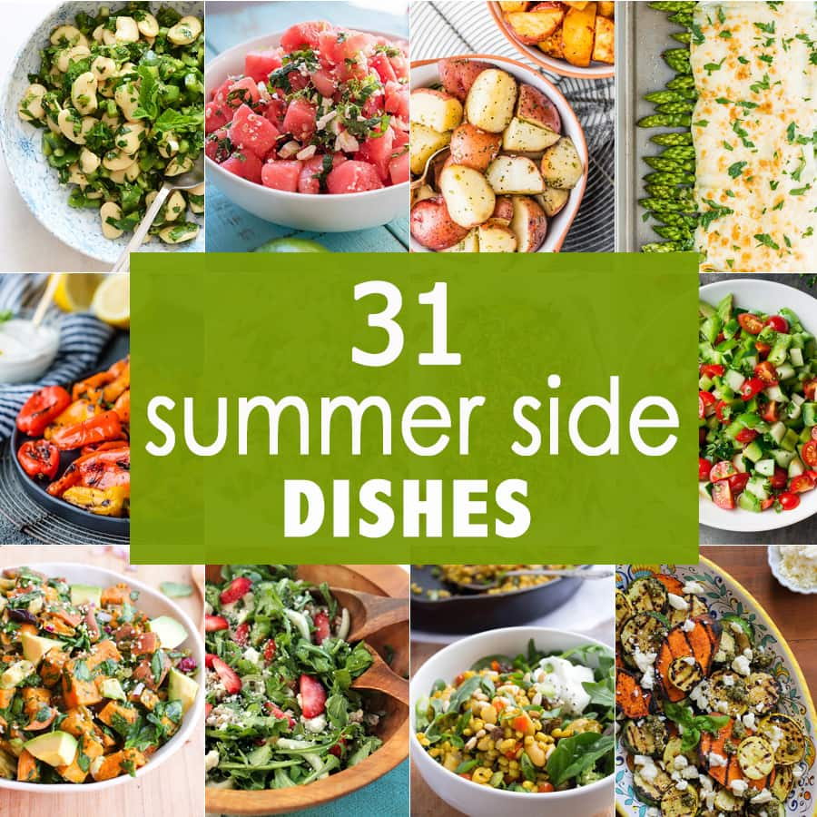 You need these 31 SUMMER SIDE DISHES perfect for BBQ and grilling this Summer! All the best salads, sides, vegetables, and fruit for Summer grilling all in one place!