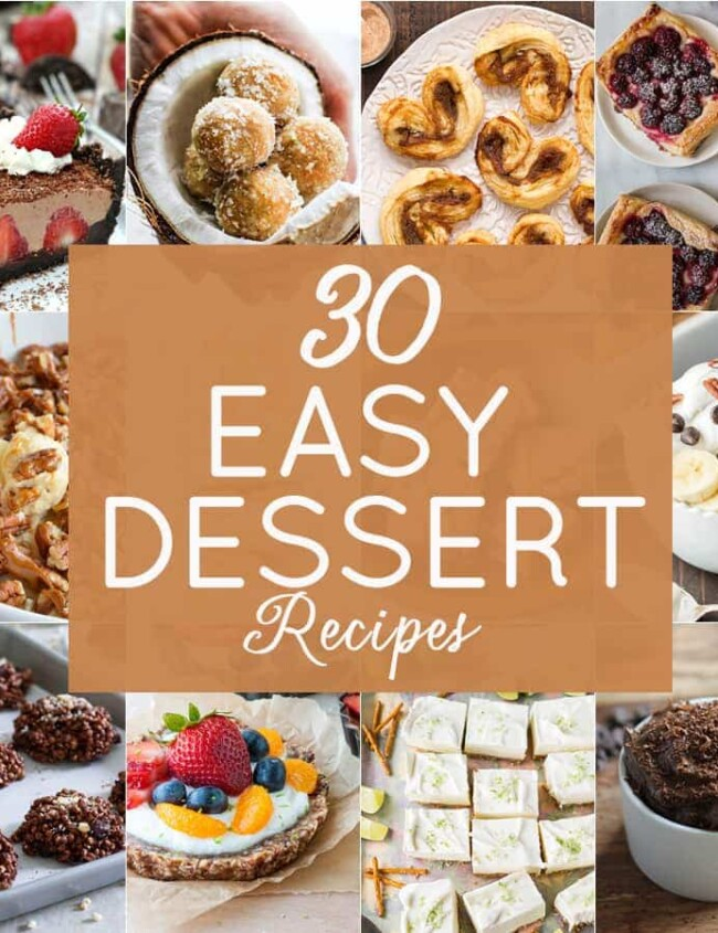 30 Easy Dessert Recipes
