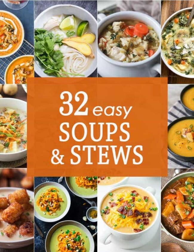 32 Easy Soups and Stews