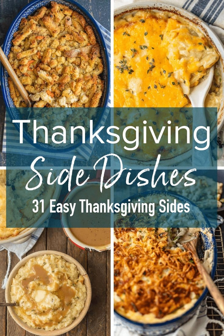 Photo collage with text overlay: Thanksgiving Side Dishes, Easy Thanksgiving Side Dishes