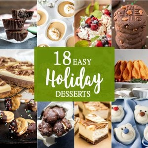 18 EASY HOLIDAY DESSERTS coming to the rescue this Christmas! Every recipe you need to be the hero of your work holiday parties, family get togethers, and any and every holiday occasion!