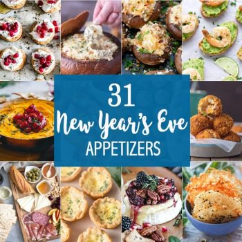 31 NEW YEAR'S EVE APPETIZERS to make ringing in the New Year fabulous! Snacks, dips, and more perfect for tailgating, NYE, and every day in between! Happy New Year!