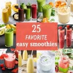 25 Favorite Easy Smoothies