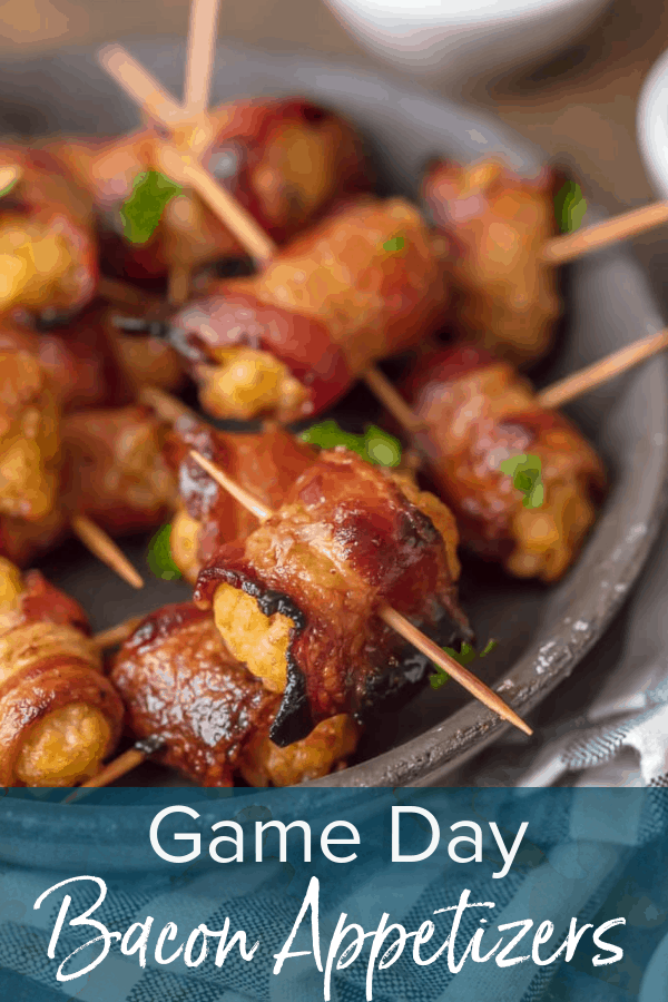 photo of bacon tater tots with text overlay. text reads: Game Day Bacon Appetizers