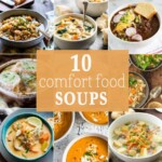 10 Favorite Comfort Food Soups
