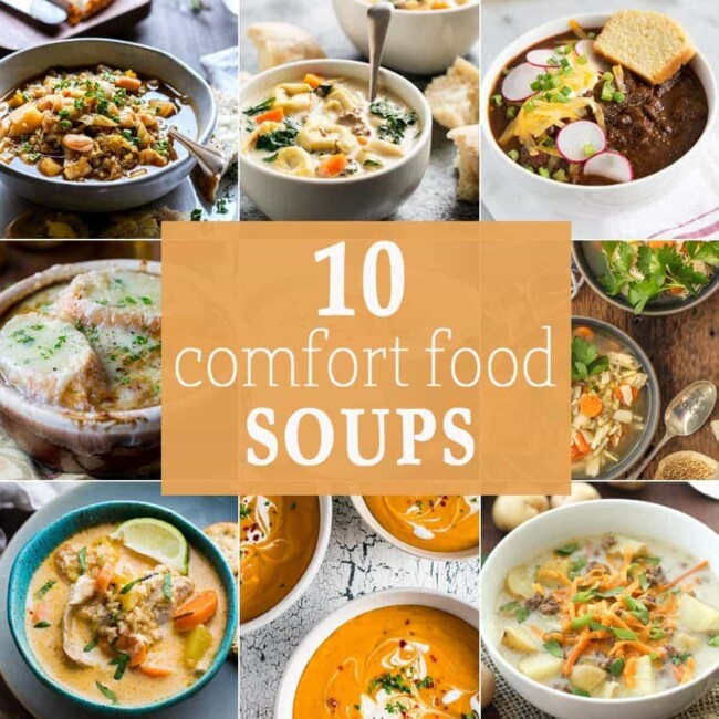 These 10 FAVORITE COMFORT FOOD SOUPS will leave you warm, full, and happy! The best soup recipes ever!
