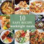 10 Easy Weeknight Meals