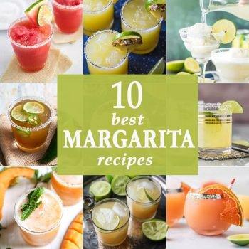10 Best Margarita Recipes for CINCO DE MAYO!