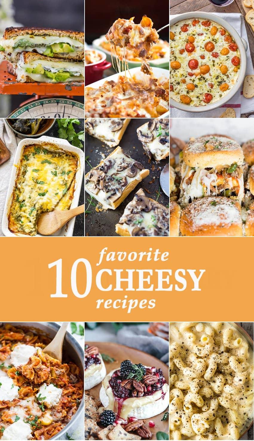 10 Favorite Cheesy Recipes