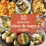 10 Favorite Cinco de Mayo Recipes
