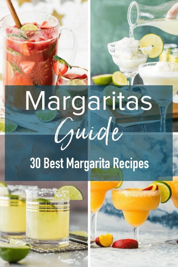This guide includes how to make a margarita, 30 of the best margarita recipes to try, plus everything you need to know to make great margaritas every time!