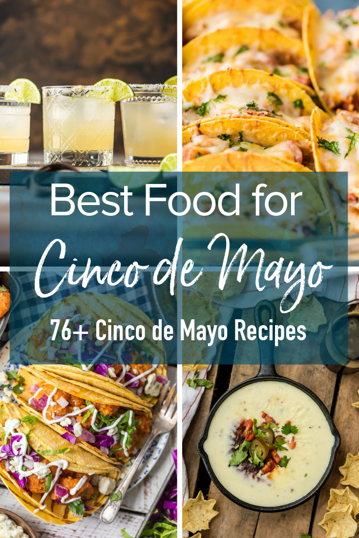 photo collage, text overlay reads: Best food for Cinco de Mayo, 76+ Cinco de Mayo Recipes