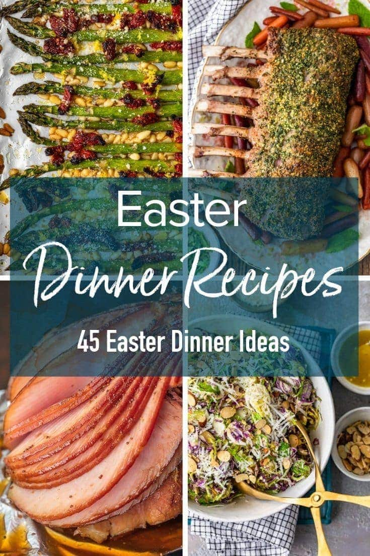 collage of food with text overlay: easter dinner recipes