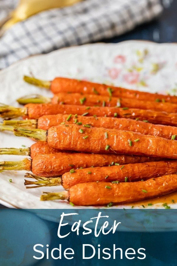 carrots on a plate with text overlay: easter side dishes