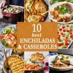 10 Best Enchiladas and Casseroles